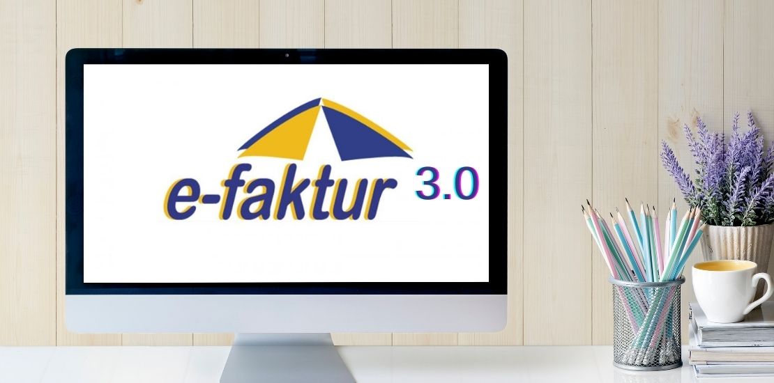 National Implementation of E-Faktur Desktop Application Version 3.0